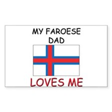My FAROESE DAD Loves Me Rectangle Decal