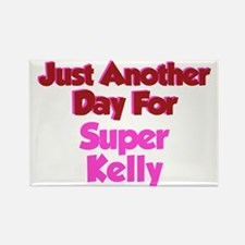 Another Day Kelly Rectangle Magnet