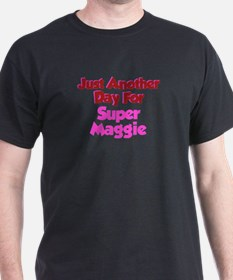 Another Day Maggie T-Shirt