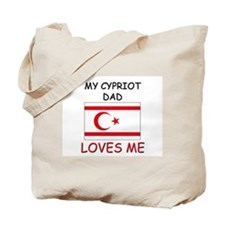 My CYPRIOT DAD Loves Me Tote Bag
