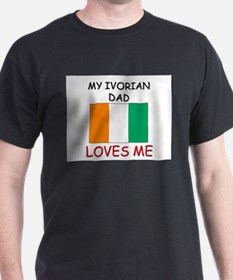 My IVORIAN DAD Loves Me T-Shirt