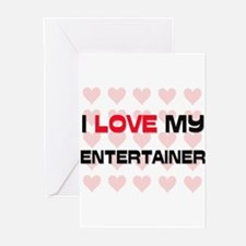 I Love My Entertainer Greeting Cards (Pk of 10)