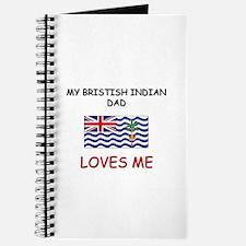 My BRISTISH INDIAN DAD Loves Me Journal