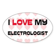 I Love My Electrologist Oval Decal