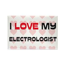 I Love My Electrologist Rectangle Magnet