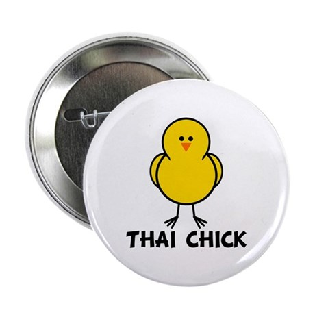 "Thai Chick 2.25"" Button"