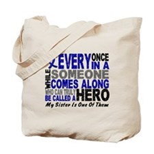 HERO Comes Along 1 Sister CC Tote Bag