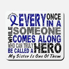 HERO Comes Along 1 Sister CC Mousepad