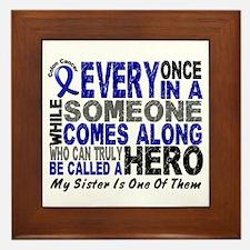 HERO Comes Along 1 Sister CC Framed Tile