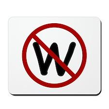 No more W. Mousepad