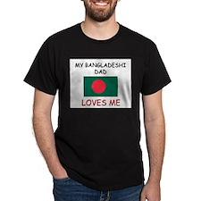 My BANGLADESHI DAD Loves Me T-Shirt