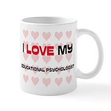 I Love My Educational Psychologist Mug
