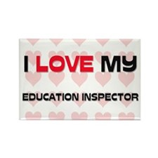 I Love My Education Inspector Rectangle Magnet