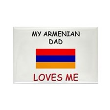 My ARMENIAN DAD Loves Me Rectangle Magnet
