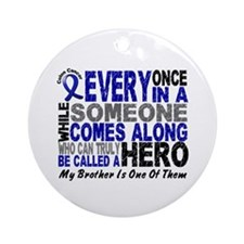 HERO Comes Along 1 Brother CC Ornament (Round)