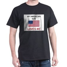 My AMERICAN DAD Loves Me T-Shirt
