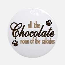 All the Chocolate Ornament (Round)