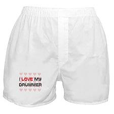 I Love My Drummer Boxer Shorts