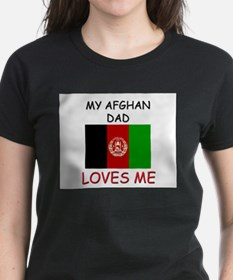 My AFGHAN DAD Loves Me Tee