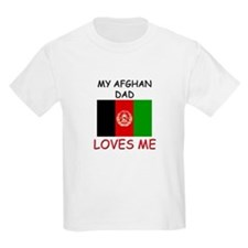My AFGHAN DAD Loves Me T-Shirt