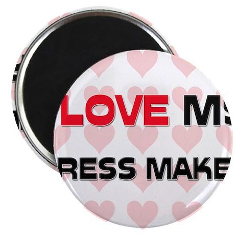 "I Love My Dress Maker 2.25"" Magnet (10 pack)"