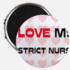 I Love My District Nurse Magnet