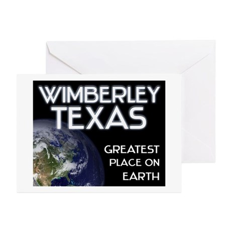 wimberley texas - greatest place on earth Greeting
