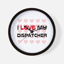 I Love My Dispatcher Wall Clock