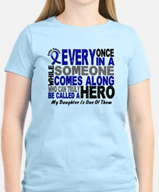 HERO Comes Along 1 Daughter CC T-Shirt