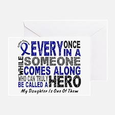 HERO Comes Along 1 Daughter CC Greeting Card