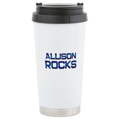 allison rocks Stainless Steel Travel Mug