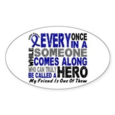 HERO Comes Along 1 Friend CC Oval Decal