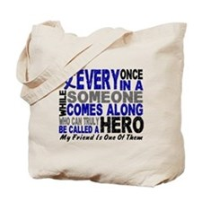 HERO Comes Along 1 Friend CC Tote Bag