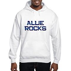 allie rocks Hoodie