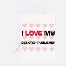 I Love My Desktop Publisher Greeting Cards (Pk of