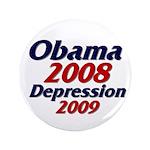 """Depression '09 3.5"""" Button"""