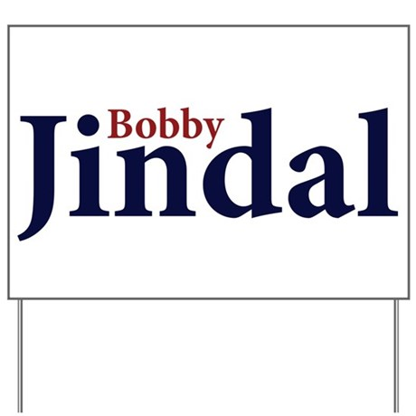 Bobby Jindal Yard Sign
