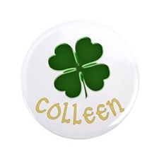 "Colleen Irish 3.5"" Button"