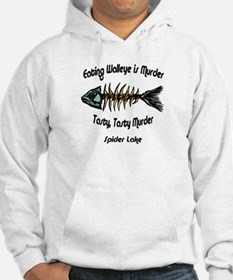 Eating Walleye is Murder Hoodie