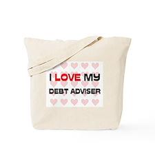 I Love My Debt Adviser Tote Bag