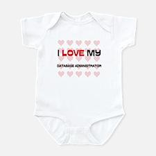 I Love My Database Administrator Infant Bodysuit