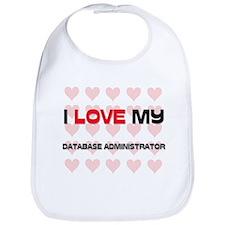 I Love My Database Administrator Bib