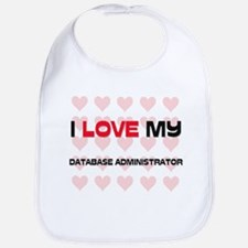 I Love My Database Administrator Bib