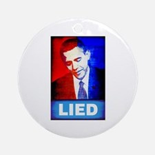 Obama Lied Ornament (Round)