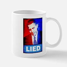 Obama Lied Mug