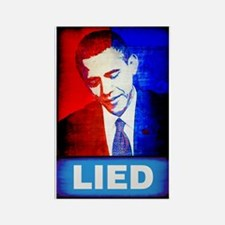 Obama Lied Rectangle Magnet