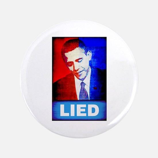 """Obama Lied 3.5"""" Button"""