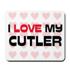 I Love My Cutler Mousepad
