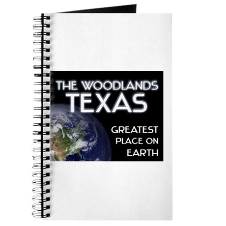 the woodlands texas - greatest place on earth Jour