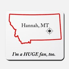 Hannah, MT Mousepad